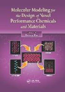 Molecular Modeling for the Design of Novel Performance Chemicals and Materials als Taschenbuch