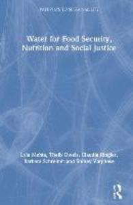 Water for Food Security, Nutrition and Social Justice als Buch (gebunden)