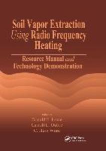 Soil Vapor Extraction Using Radio Frequency Heating als Taschenbuch