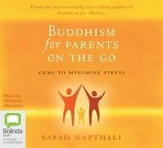 Buddhism for Parents on the Go als Hörbuch CD