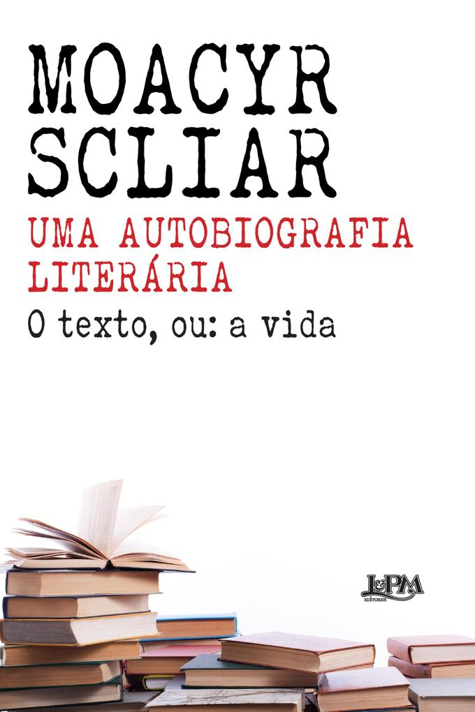 Uma autobiografia literária als eBook epub