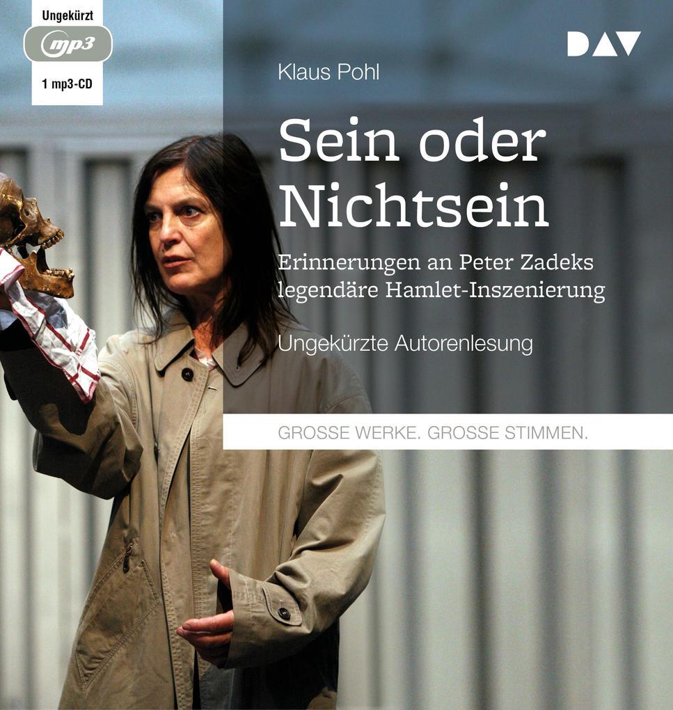 »Sein oder Nichtsein«. Erinnerungen an Peter Zadeks legendäre Hamlet-Inszenierung als Hörbuch CD