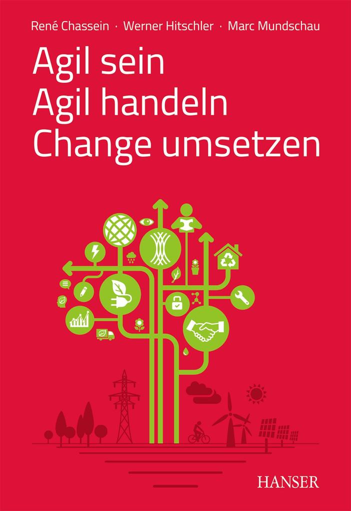 Agil sein - Agil handeln - Change umsetzen als eBook epub