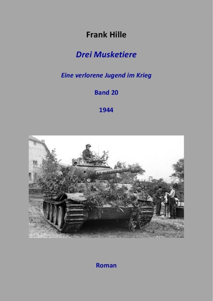 Drei Musketiere - Eine verlorene Jugend im Krieg, Band 20 als eBook epub