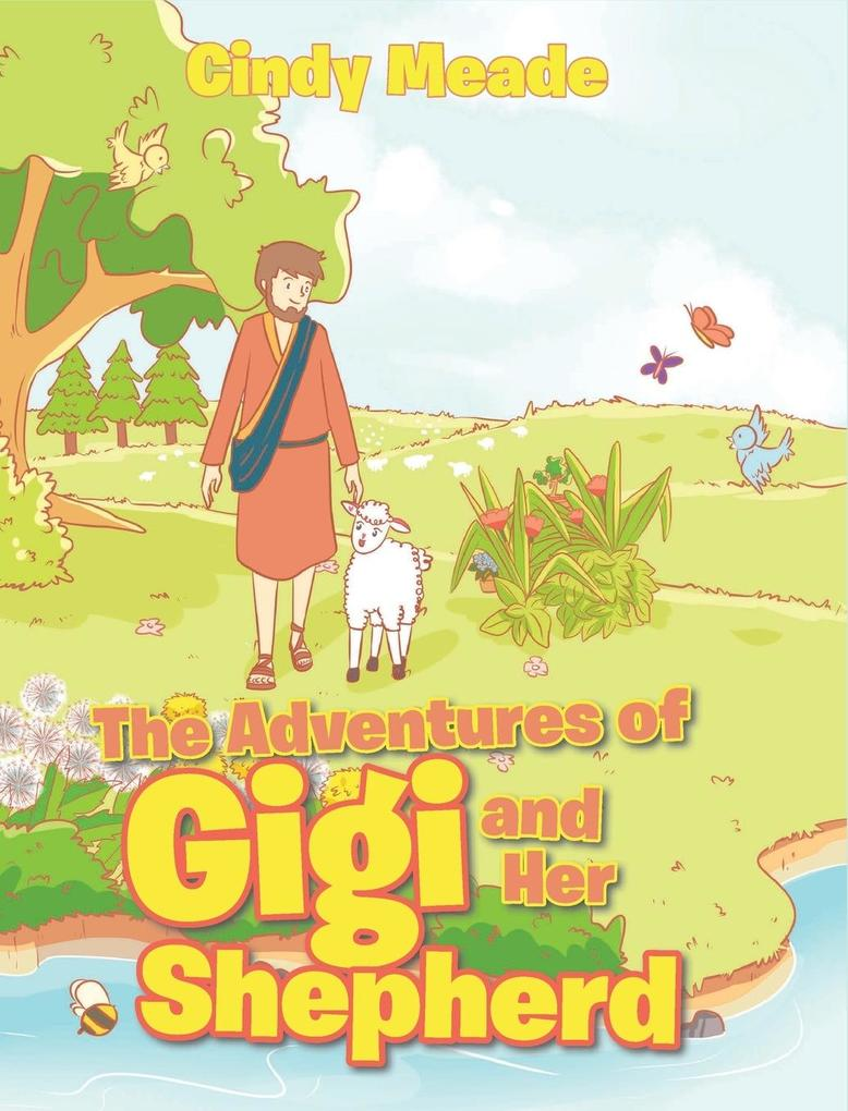 The Adventures of Gigi and Her Shepherd als Buch (gebunden)