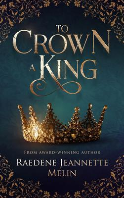To Crown A King als eBook epub