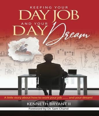 Keeping Your Day Job and Your Day Dream als eBook epub
