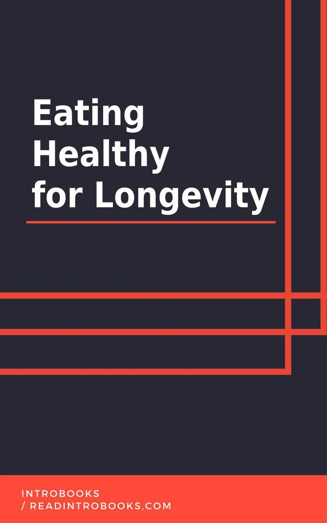 Eating Healthy for Longevity als eBook epub