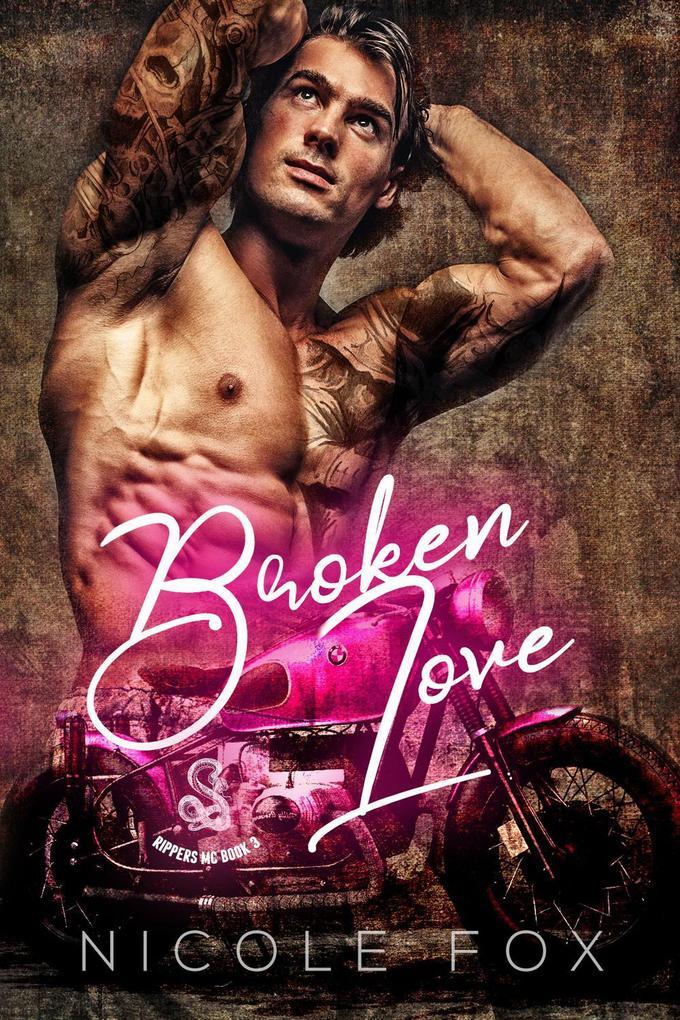 Broken Love (Rippers MC, #3) als eBook epub