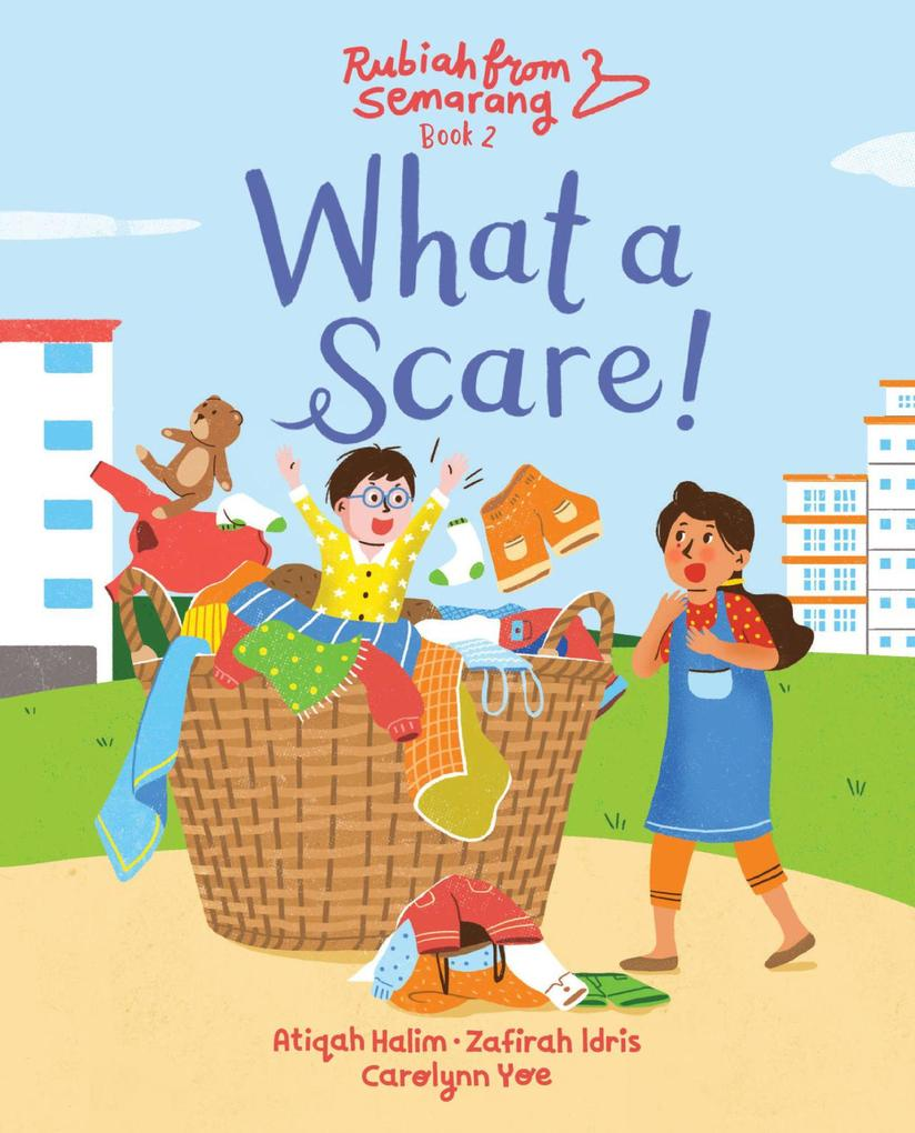 What a Scare! (Book Two of Rubiah from Semarang) als eBook epub