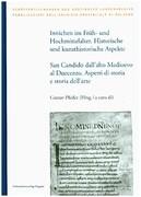 Innichen im Früh- und Hochmittelalter. Historische und kunsthistorische Aspekte / San Candido dall'a