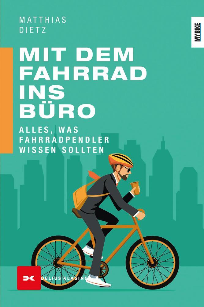 Mit dem Fahrrad ins Büro als Taschenbuch
