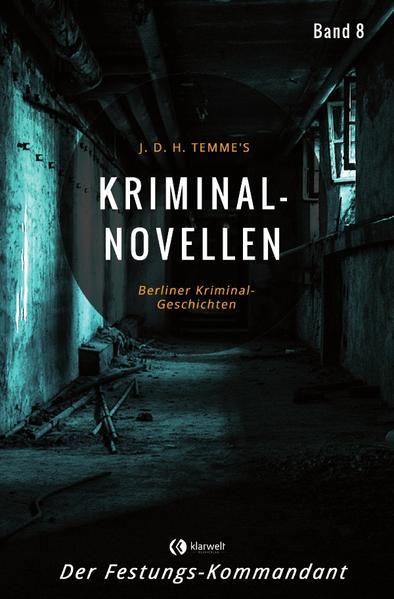 Kriminal-Novellen-Band 8-Der Festungs-Kommandant als Buch (kartoniert)