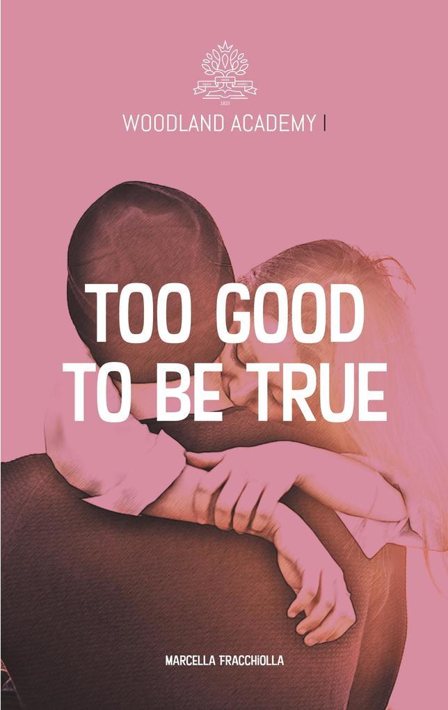Too good to be true als Buch (kartoniert)