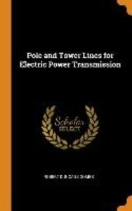 Pole and Tower Lines for Electric Power Transmission als Buch (gebunden)