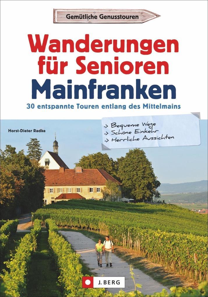 Wanderungen für Senioren Mainfranken als Buch (kartoniert)