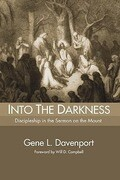 Into the Darkness: Discipleship in the Sermon on the Mount