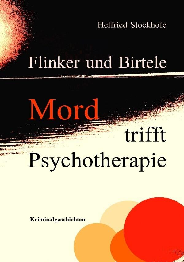 Flinker und Birtele - Mord trifft Psychotherapie als Buch (kartoniert)