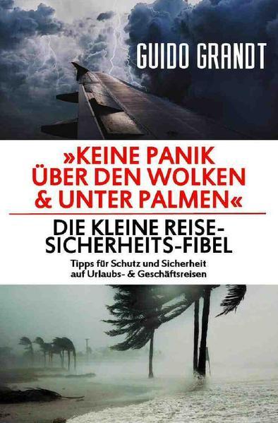 Keine Panik über den Wolken & unter Palmen als Buch (kartoniert)