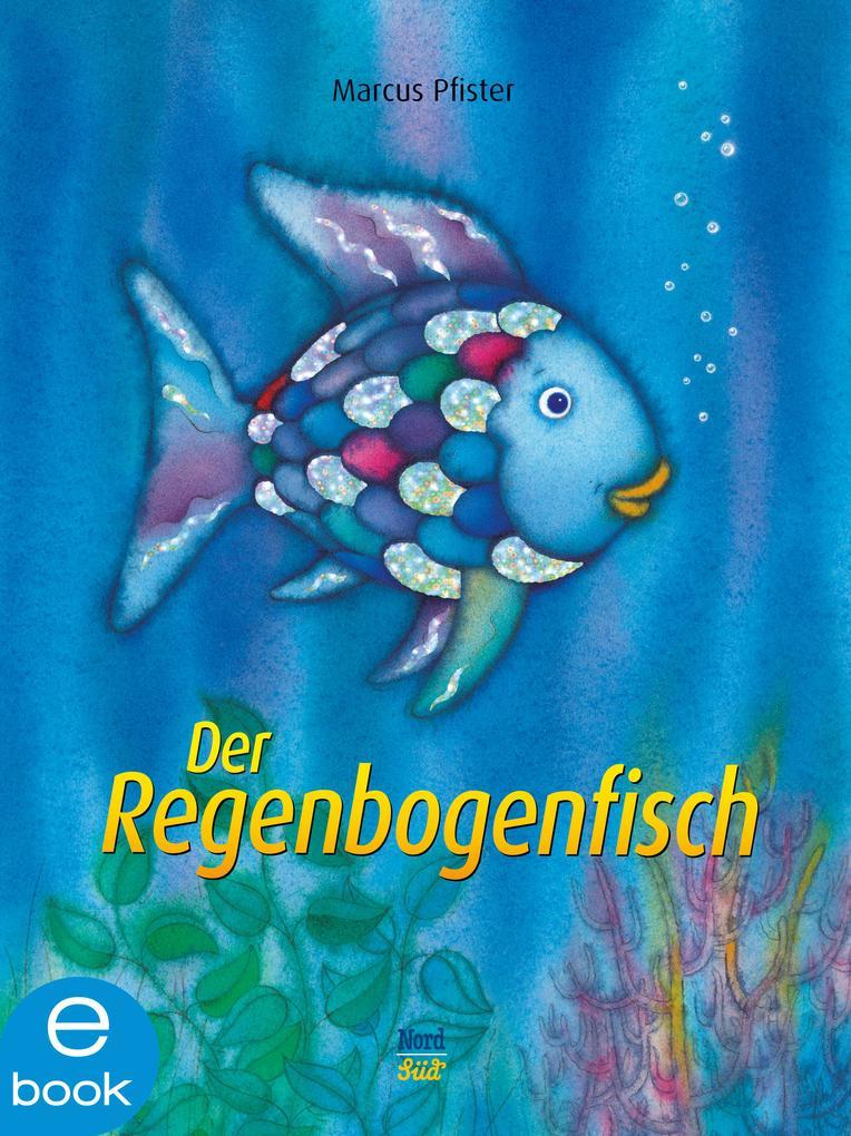 Der Regenbogenfisch als eBook epub