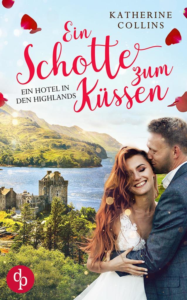 Ein Schotte zum Küssen? als eBook epub