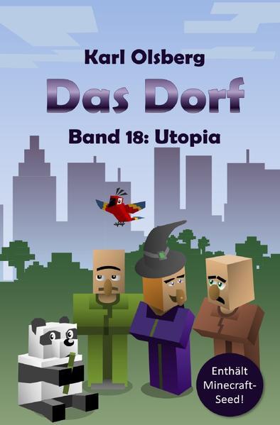 Das Dorf Band 18: Utopia als Buch (kartoniert)