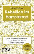Rebellion im Hamsterrad