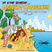 Die kleine Schnecke Monika Häuschen 56: Warum gehen Wasserläufer nicht unter?