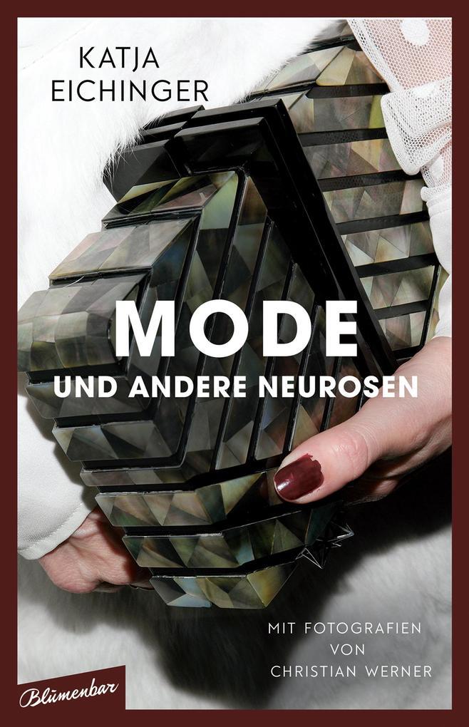 Mode und andere Neurosen als Buch (gebunden)