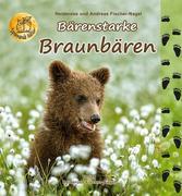 Bärenstarke Braunbären