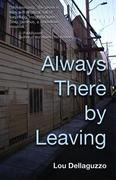 Always There by Leaving