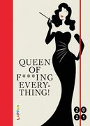 Queen of f***ing everything! 2021: Buch- und Terminkalender