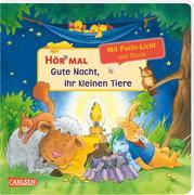 Hör mal (Soundbuch): Mach mit - Pust aus: Gute Nacht, ihr kleinen Tiere
