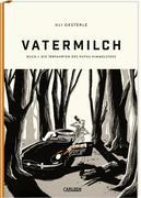 Vatermilch: Die Irrfahrten des Rufus Himmelstoss (Vatermilch 1)