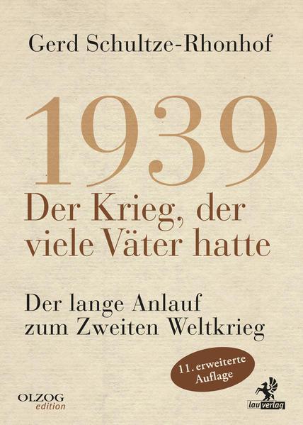 1939 - Der Krieg, der viele Väter hatte als Buch (gebunden)