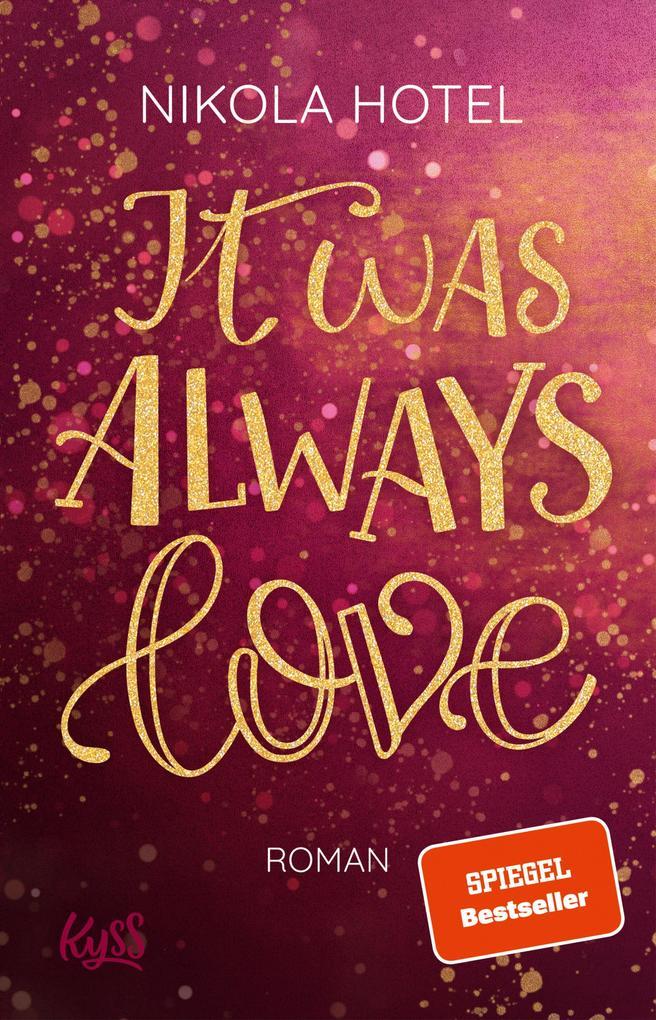 It was always love als eBook epub
