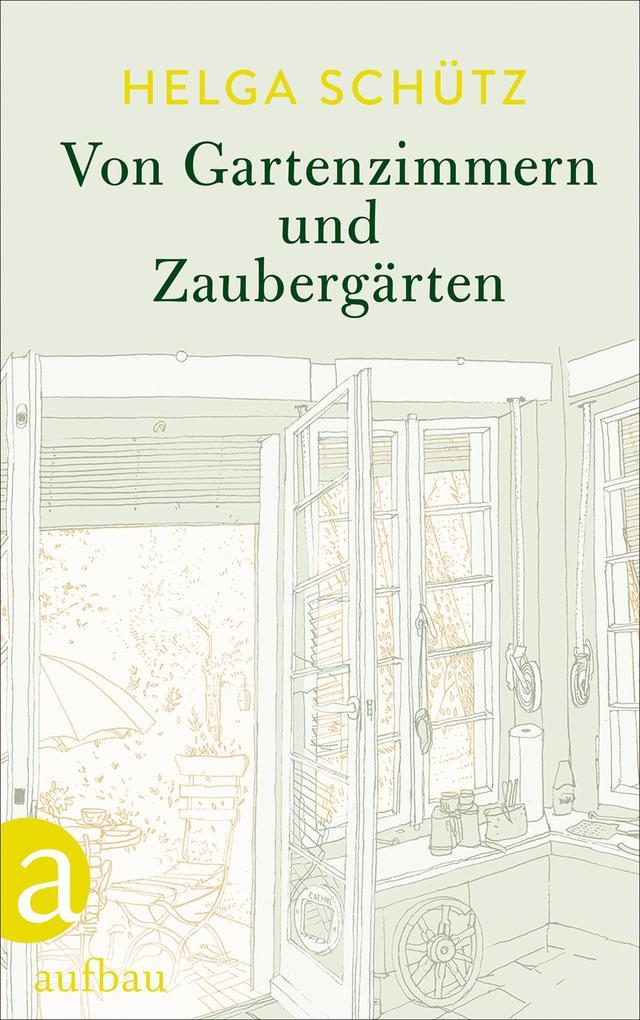 Von Gartenzimmern und Zaubergärten als eBook epub