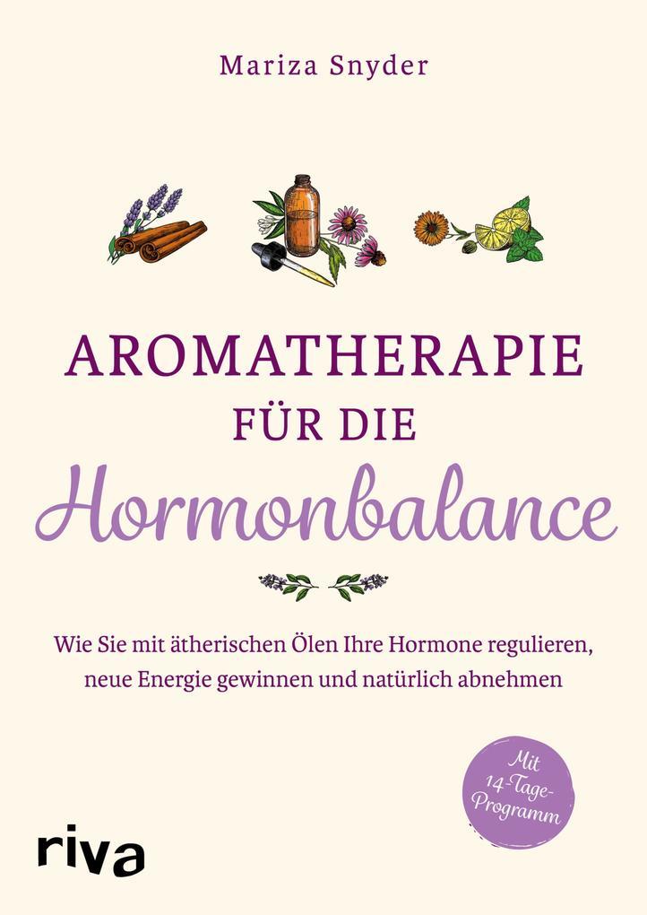 Aromatherapie für die Hormonbalance als eBook epub