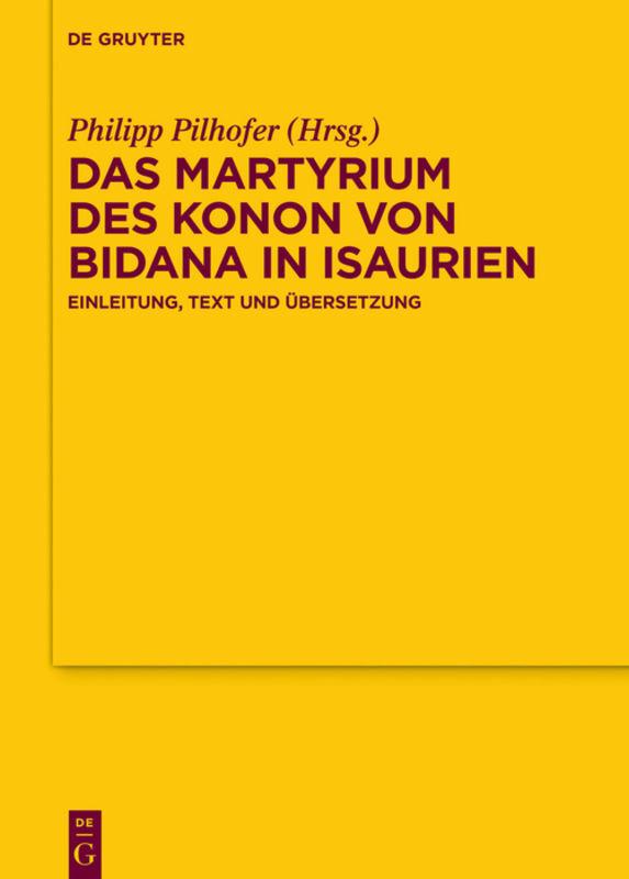 Das Martyrium des Konon von Bidana in Isaurien als Buch (gebunden)