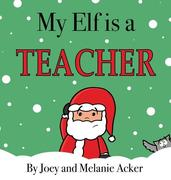 My Elf is a Teacher
