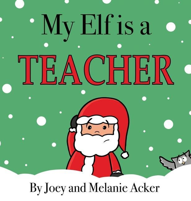 My Elf is a Teacher als Buch