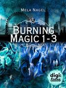Burning Magic Bundle. Alle 3 Bände