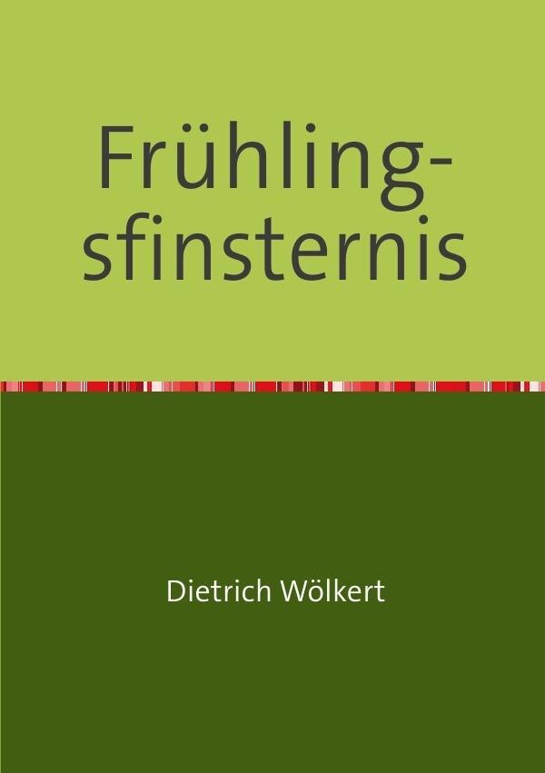 Frühlingsfinsternis als Buch (kartoniert)