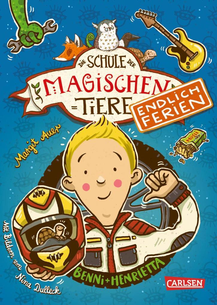 Die Schule der magischen Tiere - Endlich Ferien 5: Benni und Henrietta als eBook epub
