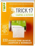Trick 17 - Camping & Outdoor