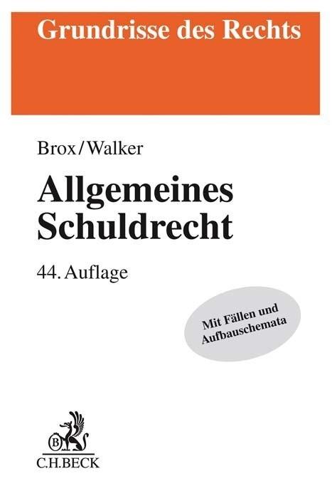 Allgemeines Schuldrecht als Buch (kartoniert)
