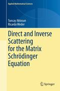 Direct and Inverse Scattering for the Matrix Schrödinger Equation