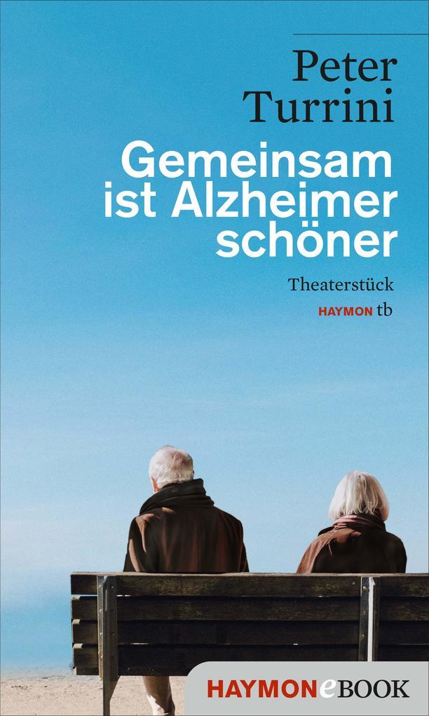 Gemeinsam ist Alzheimer schöner als eBook epub