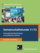 Kolleg Politik und Wirtschaft neu 11/12 Gemeinschaftskunde Kursstufe zweistündig Baden-Württemberg