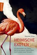 Heimische Exoten